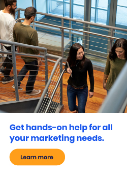 Get hands-on help for all your marketing needs.